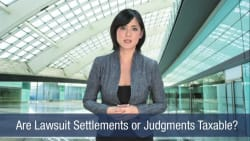 Are Lawsuit Settlements or Judgments Taxable