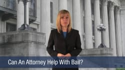 Can An Attorney Help With Bail