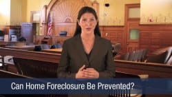 Can Home Foreclosure Be Prevented