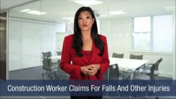 Construction Worker Claims For Falls And Other Injuries