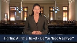 Fighting A Traffic Ticket – Do You Need A Lawyer