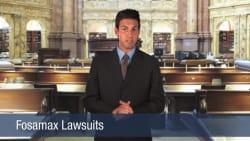 Fosamax Lawsuits