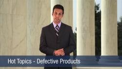 Hot Topics – Defective Products