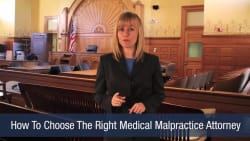 How To Choose The Right Medical Malpractice Attorney