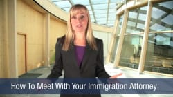 How To Meet With Your Immigration Attorney