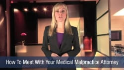How To Meet With Your Medical Malpractice Attorney