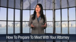 How To Prepare To Meet With Your Attorney