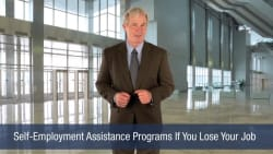 Self-Employment Assistance Programs If You Lose Your Job