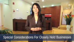 Special Considerations For Closely Held Business