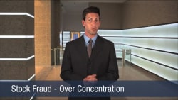 Stock Fraud – Over Concentration