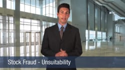 Stock Fraud – Unsuitability