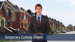 Temporary Custody Orders