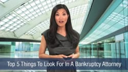 Top 5 Things To Look For In A Bankruptcy Attorney