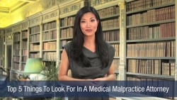 Top 5 Things To Look For In A Medical Malpractice Attorney