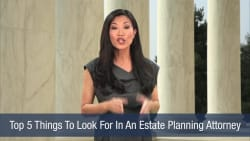Top 5 Things To Look For In An Estate Planning Attorney
