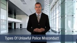 Types Of Unlawful Police Misconduct