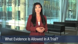 What Evidence Is Allowed In A Trial