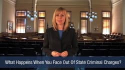 What Happens When You Face Out Of State Criminal Charges