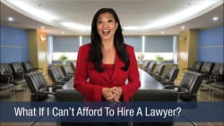 What If I Can't Afford To Hire A Lawyer