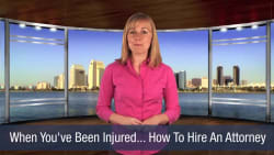 When You've Been Injured… How To Hire an Attorney