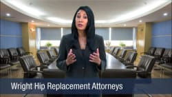 Wright Hip Replacement Attorneys