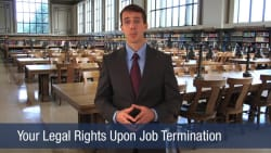 Your Legal Rights Upon Job Termination