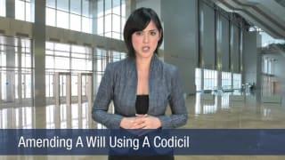Video Amending A Will Using A Codicil