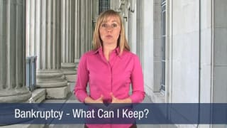 Video Bankruptcy – What Can I Keep
