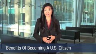 Video Benefits Of Becoming A U.S. Citizen