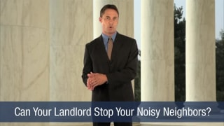 Video Can Your Landlord Stop Your Noisy Neighbors