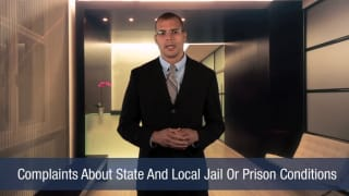 Video Complaints About State And Local Jail Or Prison Conditions