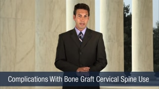 Video Complications With Bone Graft Cervical Spine Use