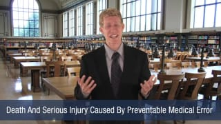 Video Death And Serious Injury Caused by Preventable Medical Error