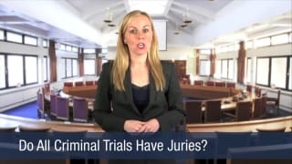 Video Do All Criminal Trials Have Juries