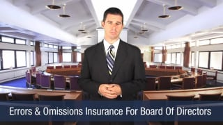 Video Errors & Omissions Insurance For Board Of Directors