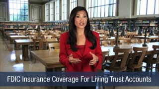 Video FDIC Insurance Coverage For Living Trust Accounts