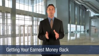 Video Getting Your Earnest Money Back