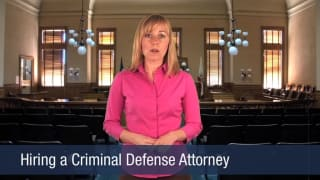 Video Hiring a Criminal Defense Attorney