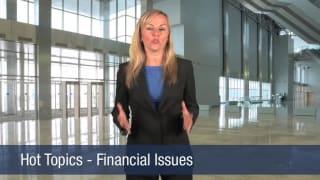 Video Hot Topics – Financial Issues
