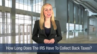 Video How Long Does The IRS Have To Collect Back Taxes
