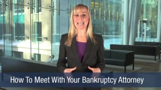 Video How To Meet With Your Bankruptcy Attorney