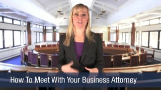 Video How To Meet With Your Business Attorney