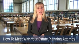 Video How To Meet With Your Estate Planning Attorney