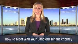 Video How To Meet With Your Landlord Tenant Attorney