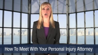 Video How To Meet With Your Personal Injury Attorney