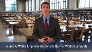 Video Injured At Work Employer Responsibilities For Workplace Safety