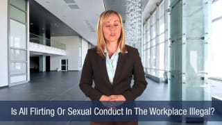 Video Is All Flirting Or Sexual Conduct In The Workplace Illegal