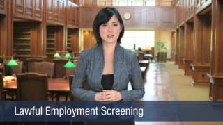 Video Lawful Employment Screening