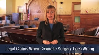Video Legal Claims When Cosmetic Surgery Goes Wrong