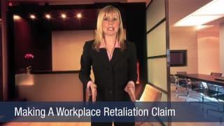 Video Making A Workplace Retaliation Claim